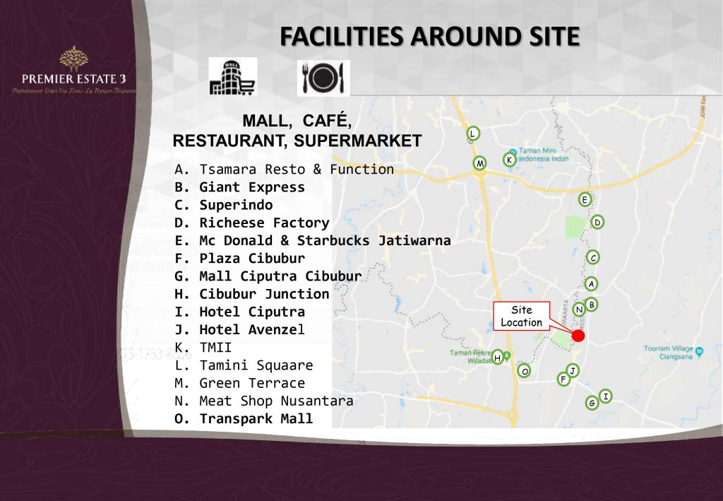 Berbagai fasilitas lengkap dari pusat perbelanjaan, mall, caffe, restaurant, hotel, lapangan golf dan lainnya di Premier Estate 3